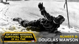 Survival Stories #8: Douglas Mawson