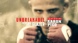 Unbreakable with Jay Glazer - Featuring Aaron Pico   #Bellator206
